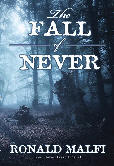 The Fall of Never by [Malfi, Ronald]